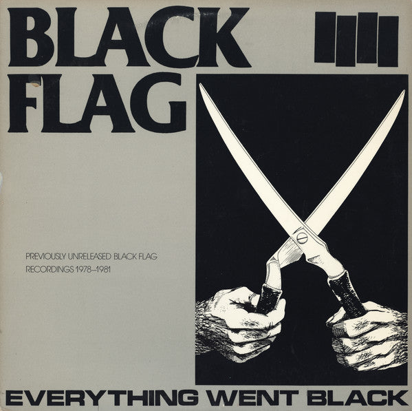 Black Flag ‎– Everything Went Black