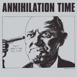 Annihilation Time ‎– Annihilation Time
