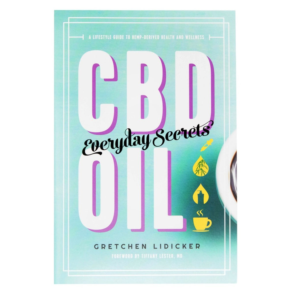 CBD Oil: Everyday Secrets by Gretchen Lidicker - Blunt & Cherry