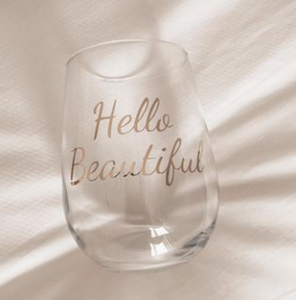 Hello Beautiful Wine Glass- Add-On