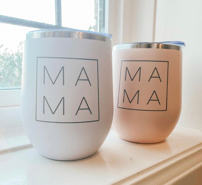 MAMA wine/coffee tumbler