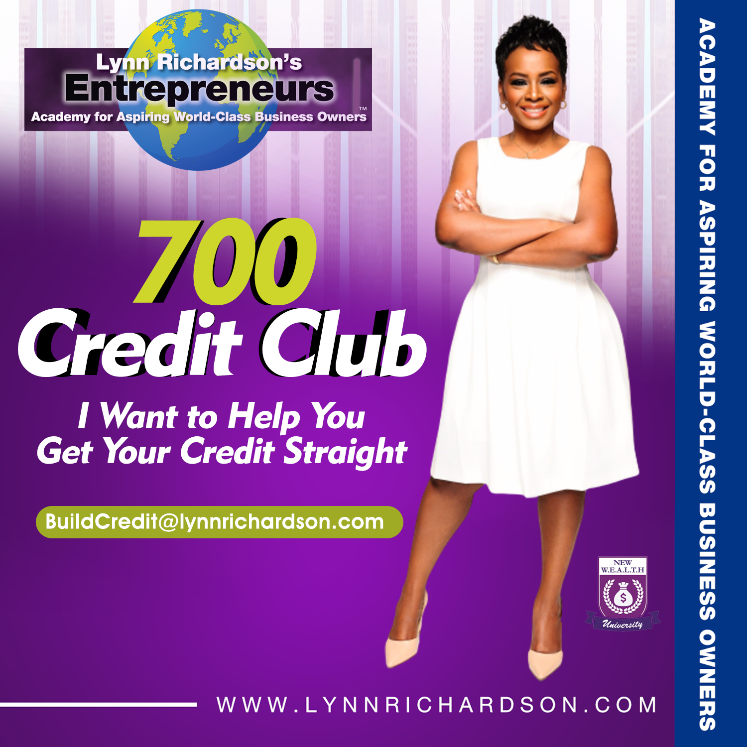 700 Credit Club - Increase Your Credit Scores and Build Wealth for Your Family