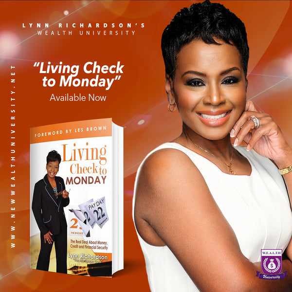 Living Check to Monday: The Real Deal About Money, Credit, & Financial Security