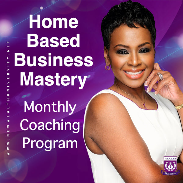 Home Based Business Mastery & Coaching