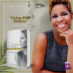 Living After Divorce: 21 Ways to Heal and Move Forward