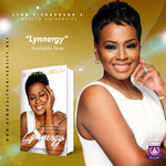 PREORDER!  Lynnergy:  Lynnisms and Other Powerful Thoughts for Life and Business Success