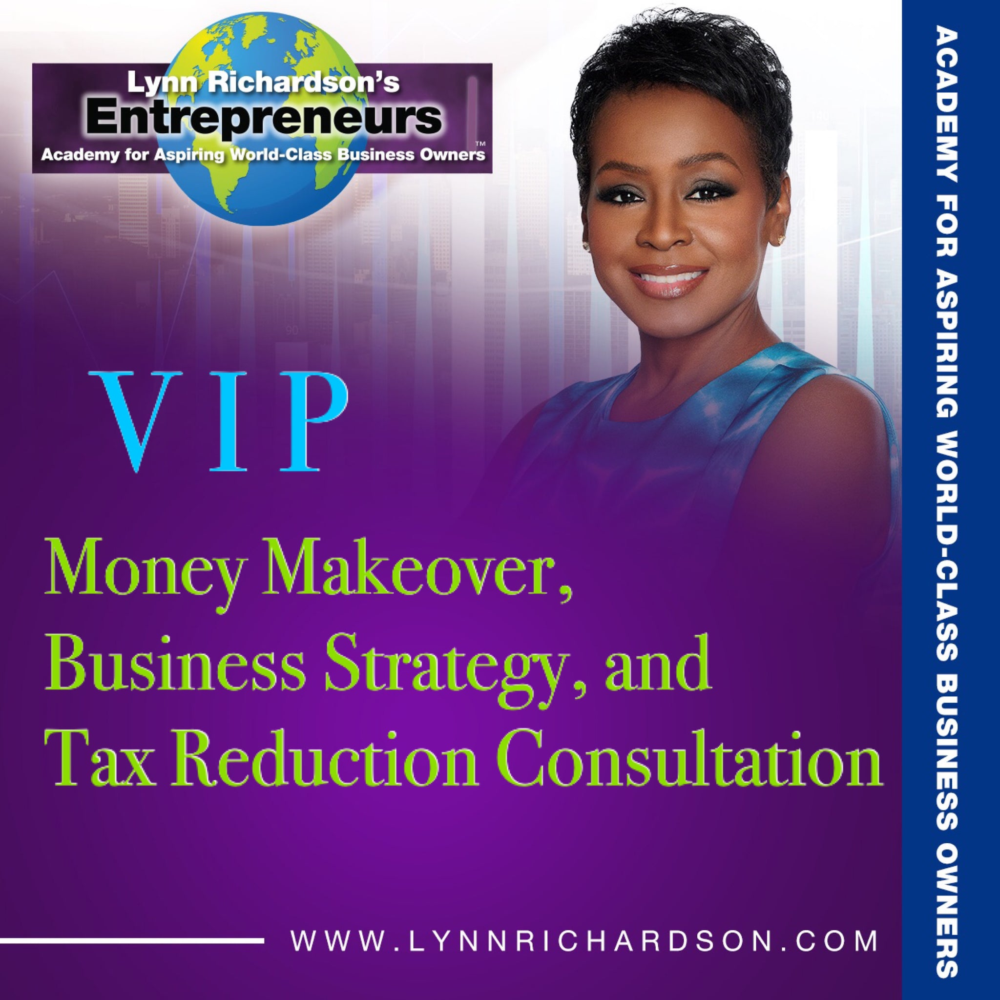 VIP Money Makeover, Business Strategy, and Tax Reduction Plan