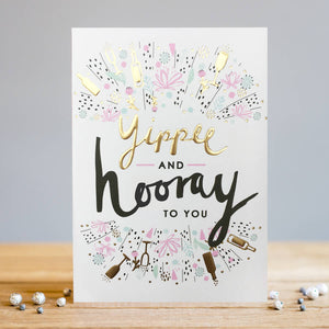 Yippee And Hooray Card