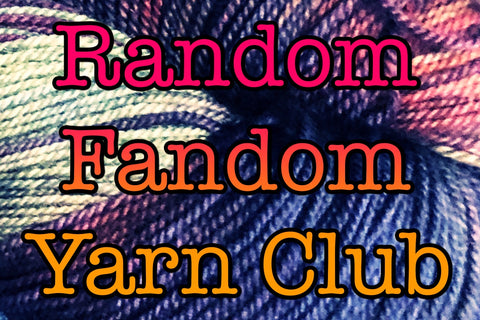 Random Fandom - Month to Month Subscription Yarn Club