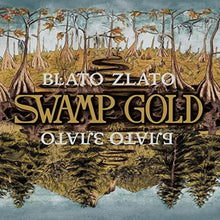 Load image into Gallery viewer, Blato Zlato — Swamp Gold