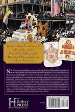 Load image into Gallery viewer, New Orleans Carnival Krewes: The History, Spirit & Secrets of Mardi Gras