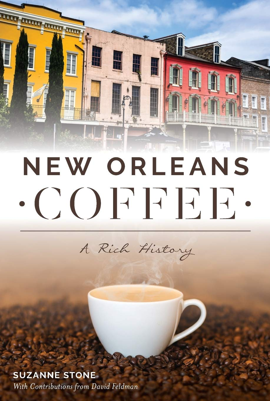 New Orleans Coffee: A Rich History