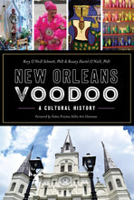 Load image into Gallery viewer, New Orleans Voodoo: A Cultural History