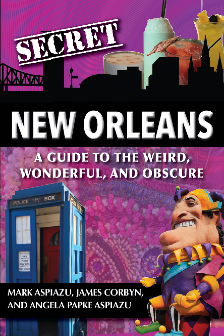 Secret New Orleans...The Book!