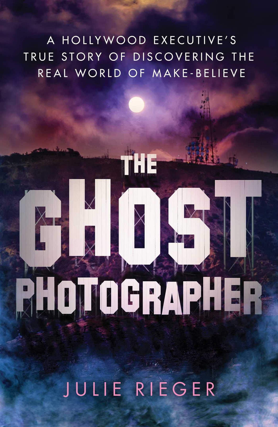 The Ghost Photographer: My Story of Grief and Healing—With Guidance From the Other Side *SIGNED COPY*