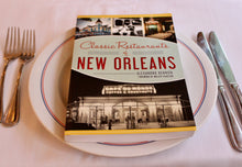 Load image into Gallery viewer, Classic Restaurants of New Orleans