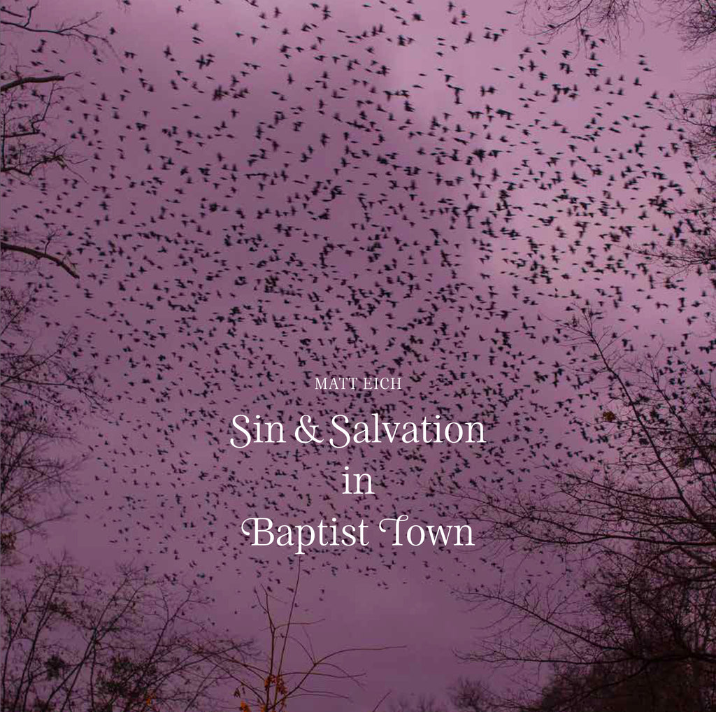 MATT EICH - SIN AND SALVATION IN BAPTIST TOWN