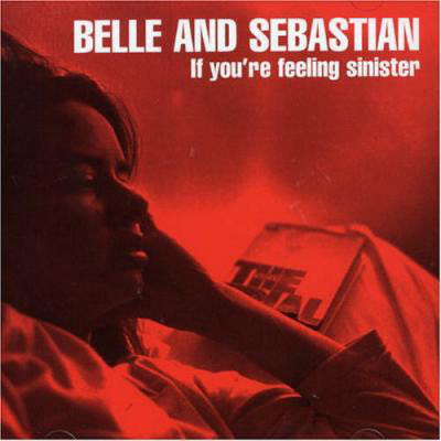 Belle And Sebastian* ‎– If You're Feeling Sinister