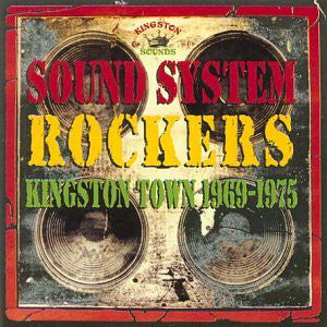 Various ‎– Sound System Rockers Kingston Town 1969-1975