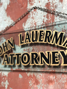 Attorney Painted Hanging Glass Sign