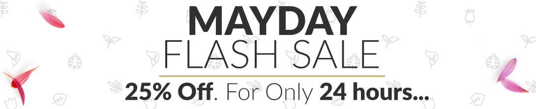 Mayday Flash Sale - 24 Hours Only!
