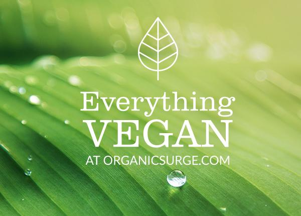 Everything at organic surge Vegan