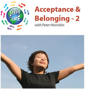 Steps to Life : Acceptance & Belonging - 2