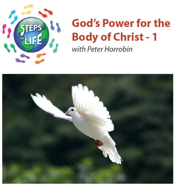 Steps to Life : God's Power for the Body of Christ - 1