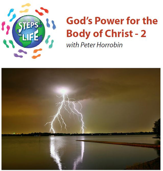 Steps to Life : God's Power for the Body of Christ - 2