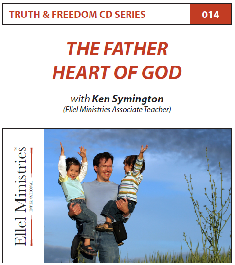 TRUTH & FREEDOM: The Father Heart of God