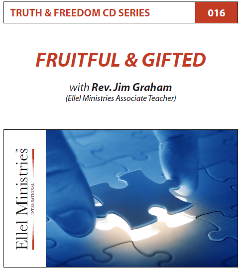 TRUTH & FREEDOM: Fruitful & Gifted