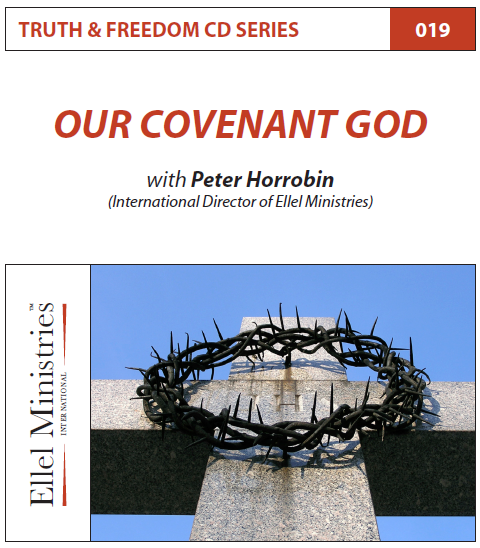 TRUTH & FREEDOM: Our_Covenant God