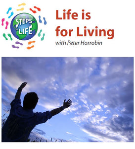 Steps to Life : Life is for Living