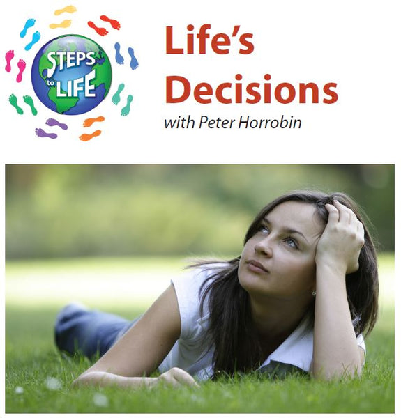 Steps to Life : Life's Decisions