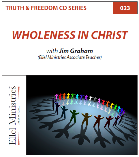 TRUTH & FREEDOM: Wholeness in Christ
