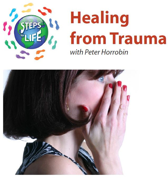 Steps to Life : Healing from Trauma