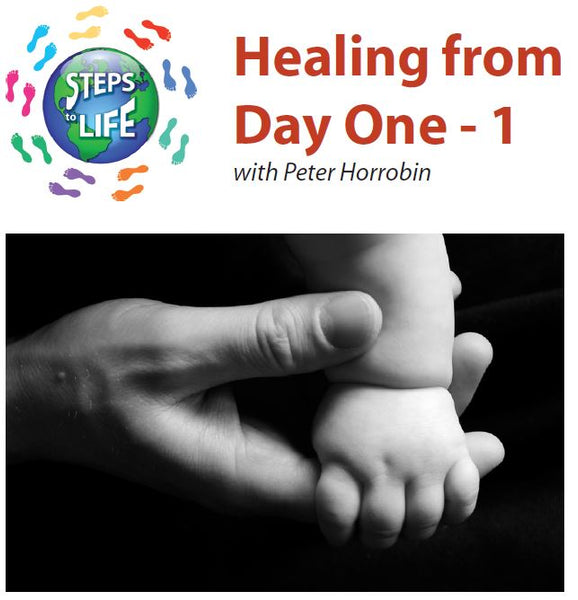 Steps to Life : Healing from Day One - 1