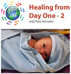 Steps to Life : Healing from Day One - 2