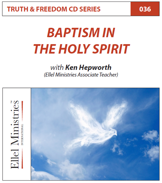 TRUTH & FREEDOM: Baptism in the Holy Spirit