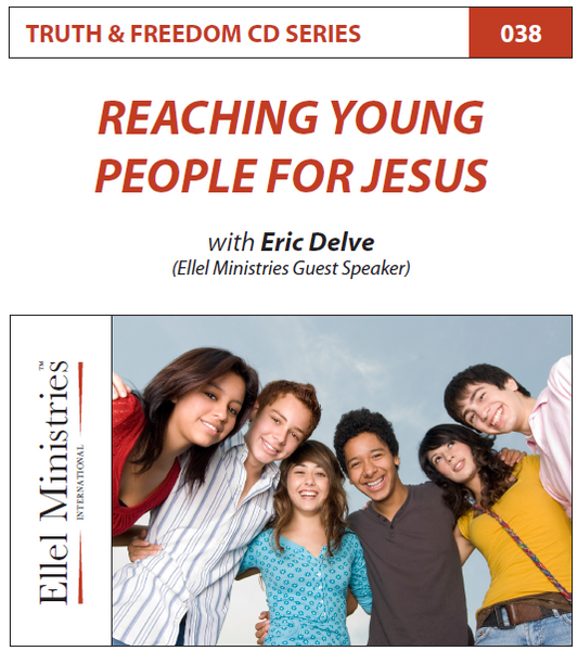 TRUTH & FREEDOM: Reaching the Young People for Jesus
