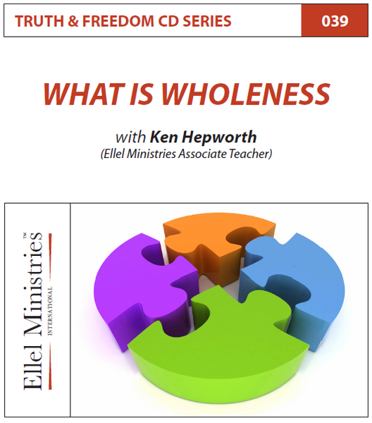 TRUTH & FREEDOM: What is Wholeness
