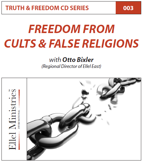 TRUTH & FREEDOM: Freedom from Cults & False Religions