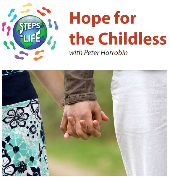 Steps to Life : Hope for the Childless