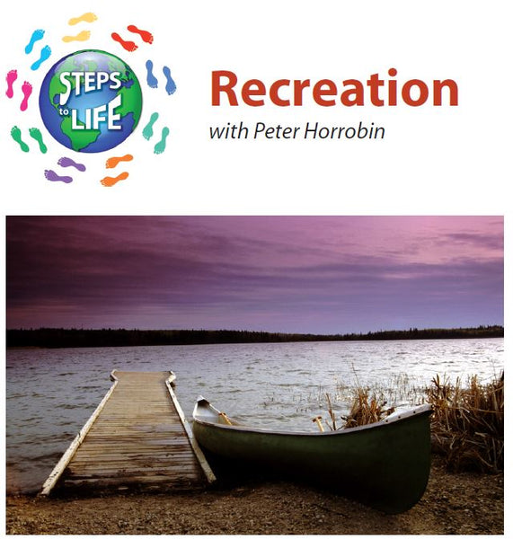 Steps to Life : Recreation
