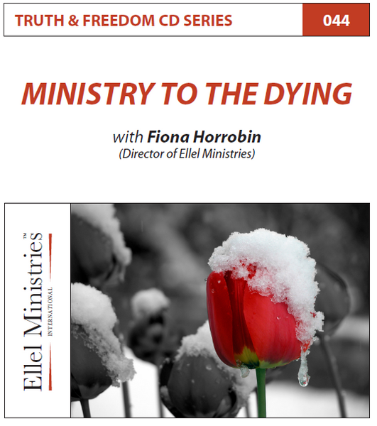TRUTH & FREEDOM: Ministry to the Dying