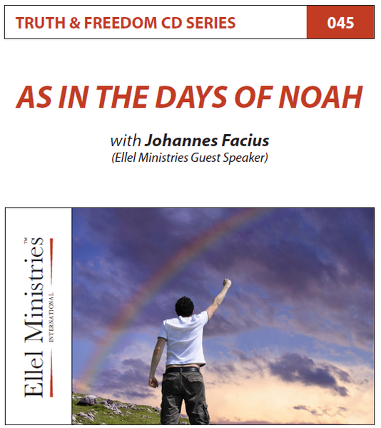 TRUTH & FREEDOM: In the Days of Noah