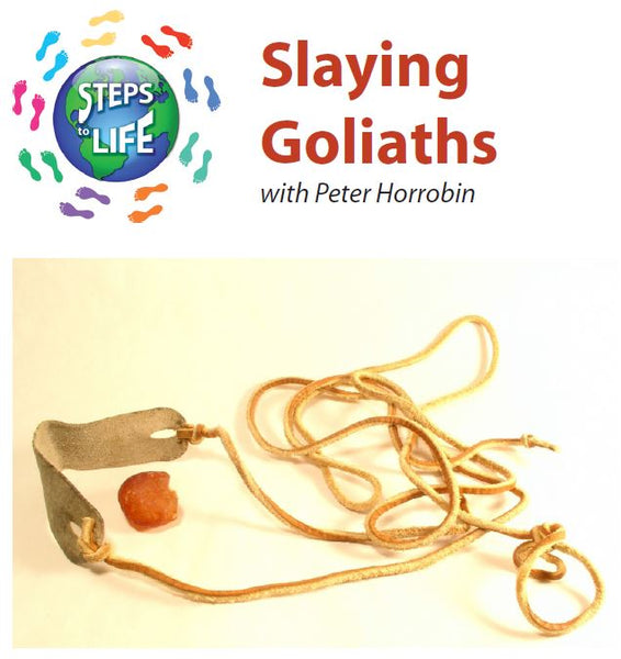 Steps to Life : Slaying Goliaths