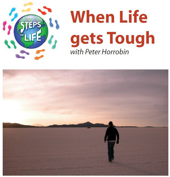 Steps to Life : When Life gets Tough