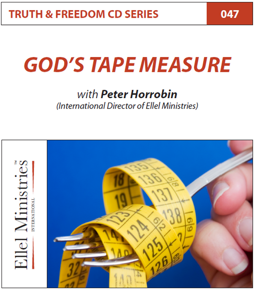TRUTH & FREEDOM: God's Tape Measure