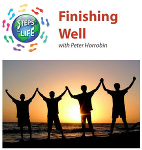 Steps to Life : Finishing Well